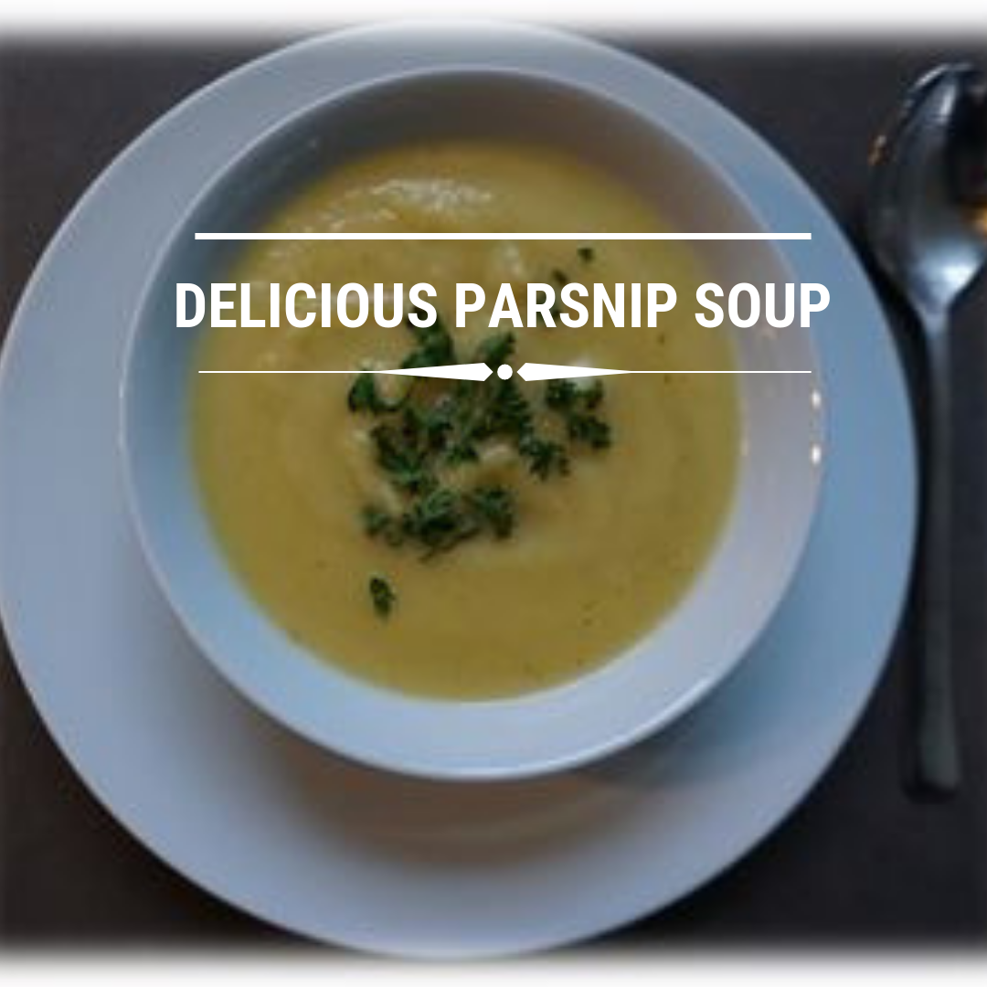 Go for Homemade Parsnip Soup – A Vitamin Bomb Recipe
